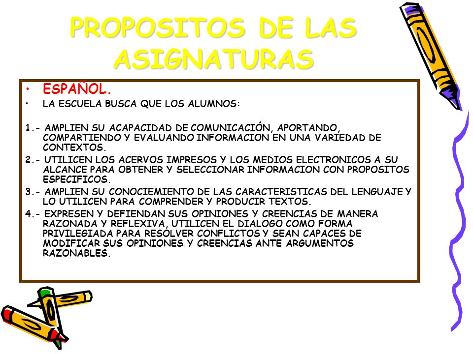 PROPOSITOS DE LAS ASIGNATURAS