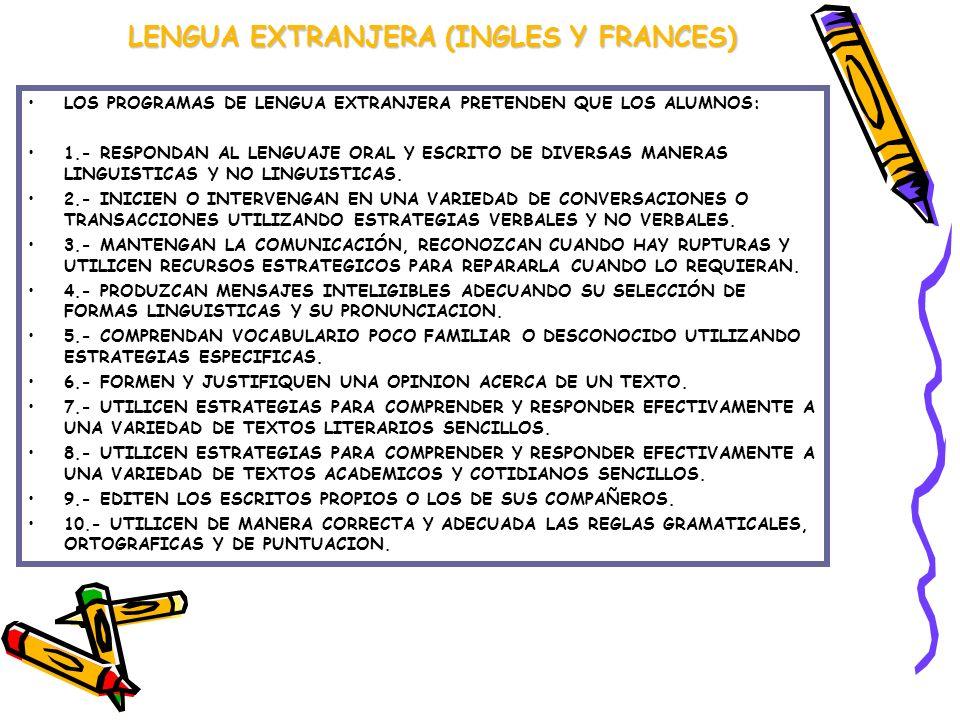 LENGUA EXTRANJERA (INGLES Y FRANCES)