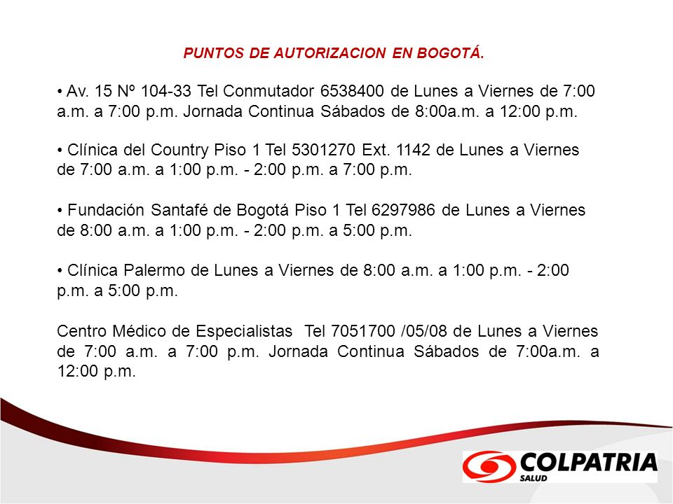 PUNTOS DE AUTORIZACION EN BOGOTÁ.