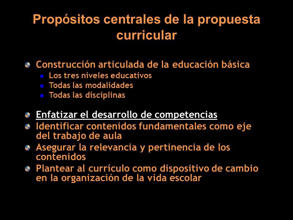 Propósitos centrales de la propuesta curricular