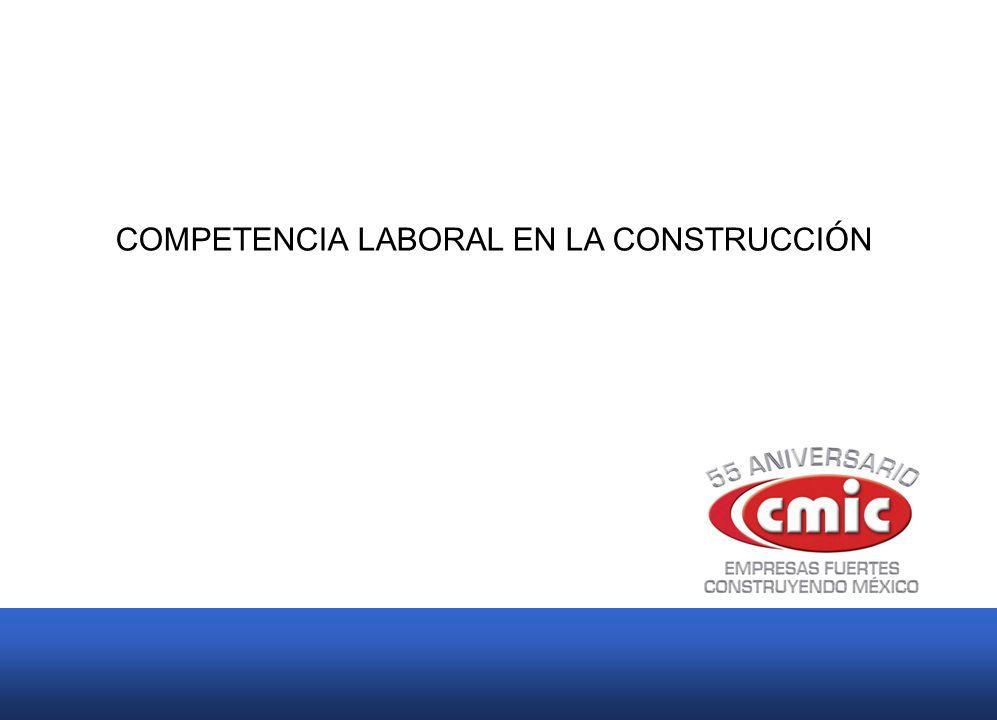 COMPETENCIA LABORAL EN LA CONSTRUCCIÓN