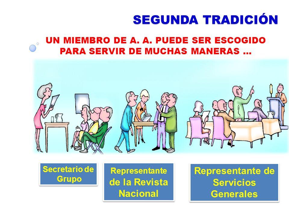 SEGUNDA TRADICIÓN Representante de Servicios Generales