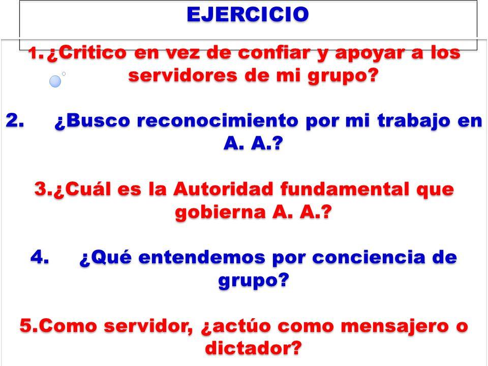 EJERCICIO 2. ¿Busco reconocimiento por mi trabajo en A. A.