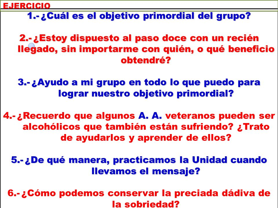 1.- ¿Cuál es el objetivo primordial del grupo