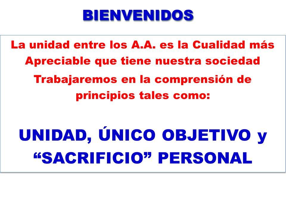 UNIDAD, ÚNICO OBJETIVO y SACRIFICIO PERSONAL