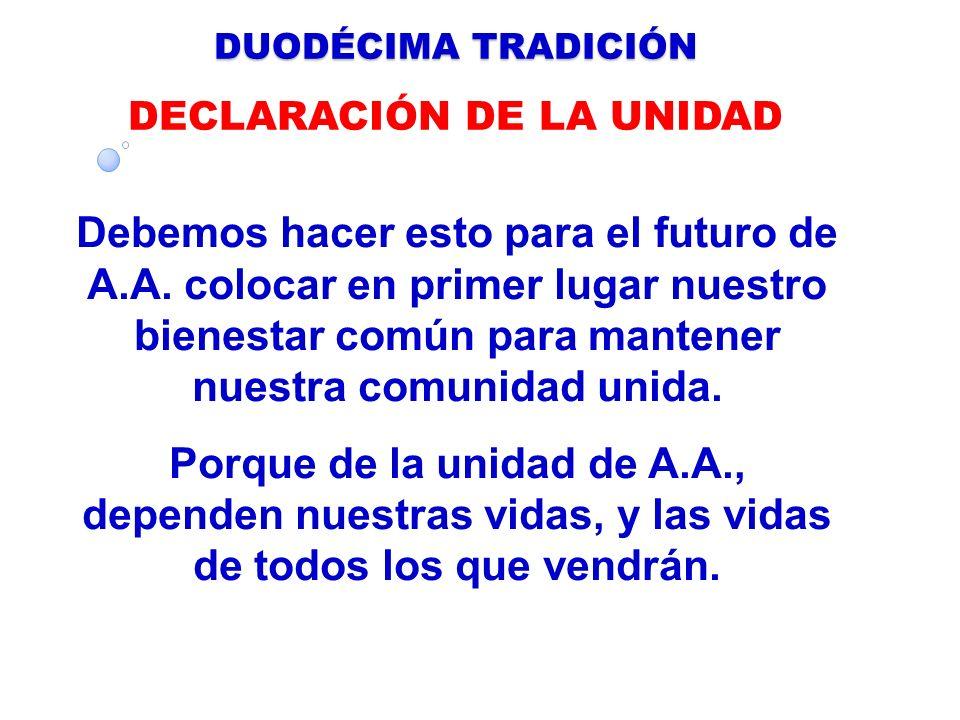 DECLARACIÓN DE LA UNIDAD