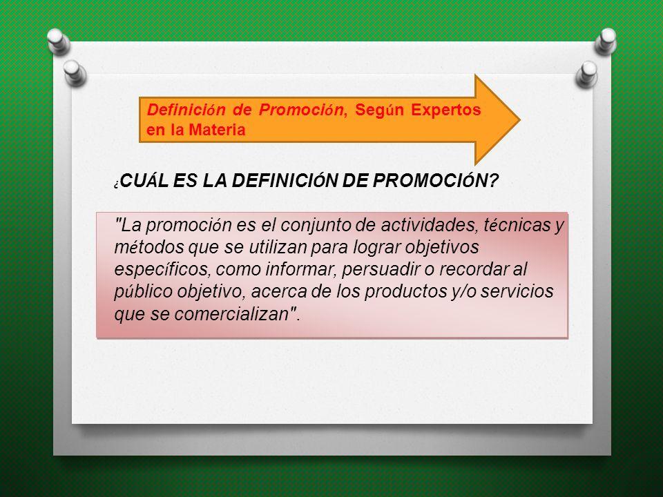 Definición de Promoción, Según Expertos en la Materia