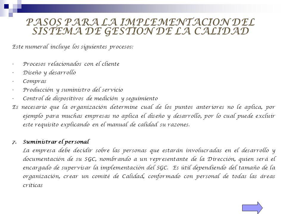 PASOS PARA LA IMPLEMENTACION DEL SISTEMA DE GESTION DE LA CALIDAD