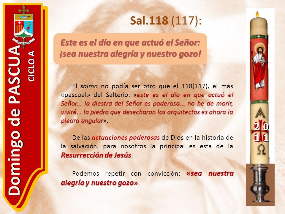 Domingo de PASCUA Sal.118 (117): 2 1