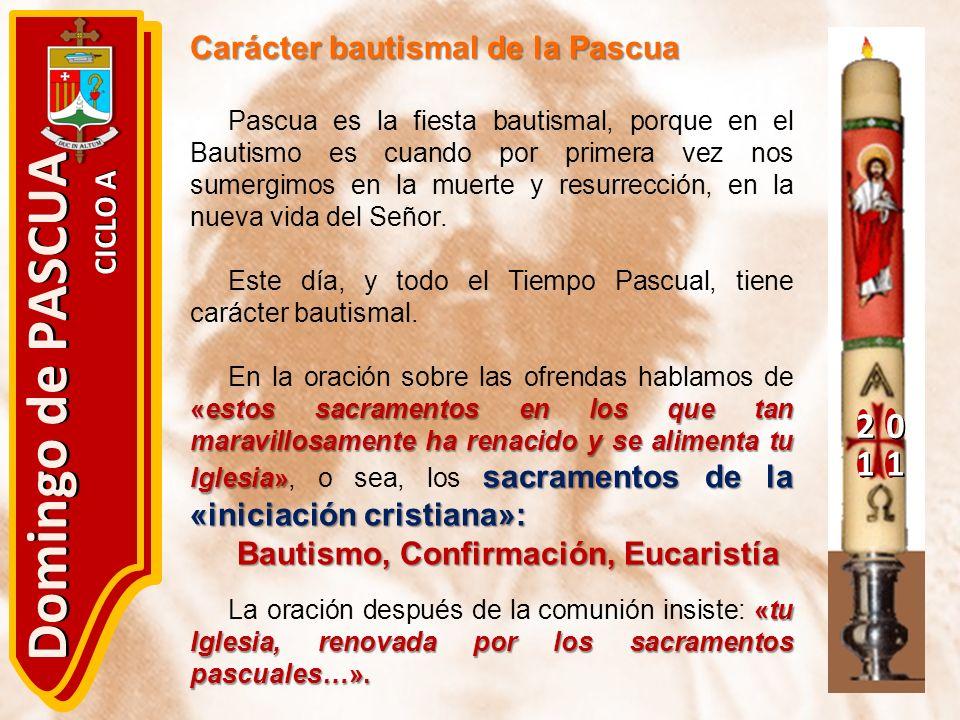 Domingo de PASCUA 2 1 Carácter bautismal de la Pascua CICLO A
