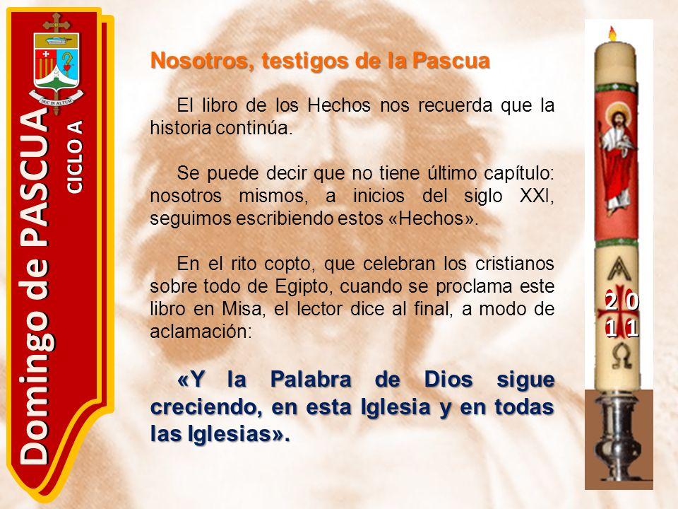 Domingo de PASCUA 2 1 Nosotros, testigos de la Pascua CICLO A