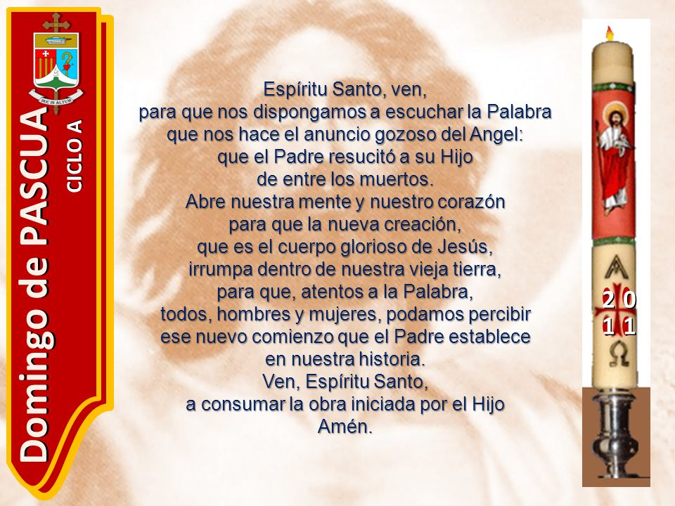 Domingo de PASCUA 2 1 CICLO A Espíritu Santo, ven,