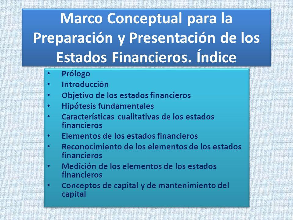 Marco Conceptual para la Preparación y Presentación de los Estados Financieros. Índice