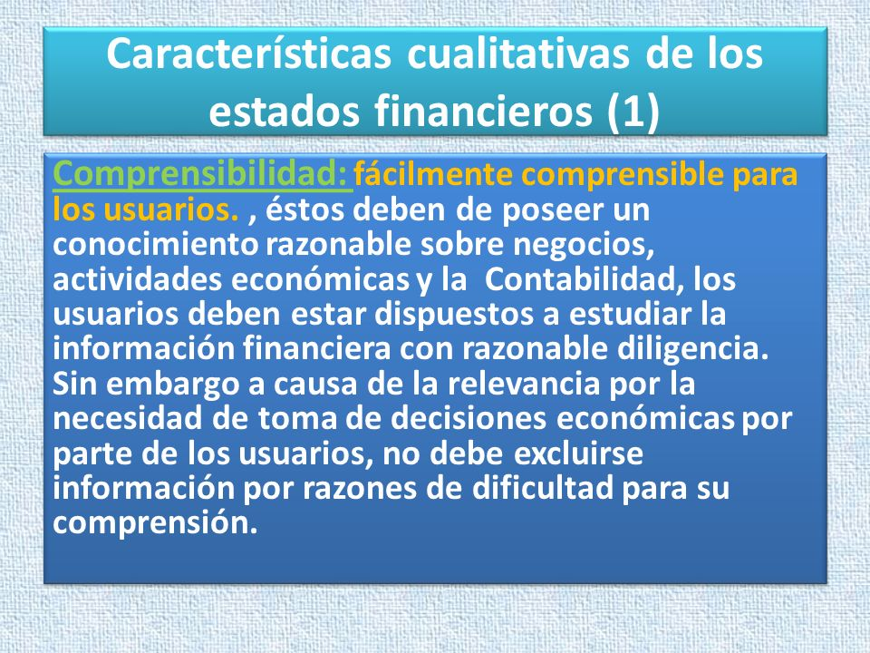 Características cualitativas de los estados financieros (1)