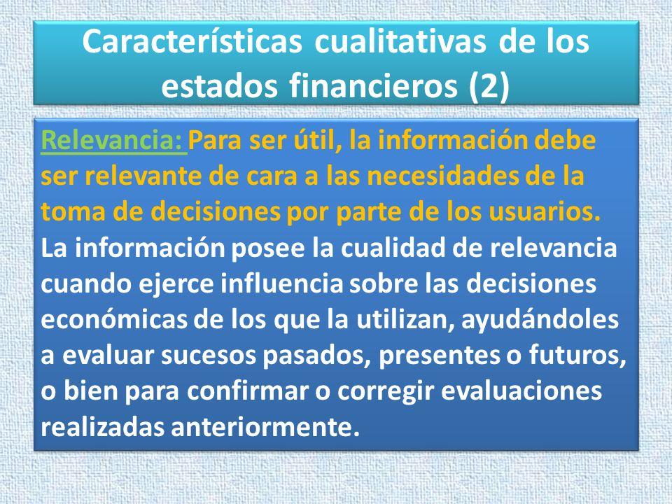 Características cualitativas de los estados financieros (2)