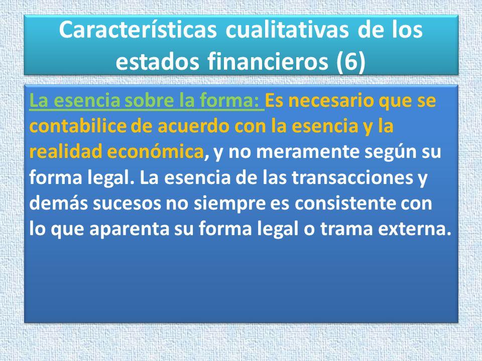 Características cualitativas de los estados financieros (6)