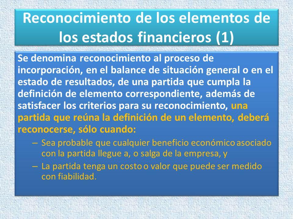 Reconocimiento de los elementos de los estados financieros (1)