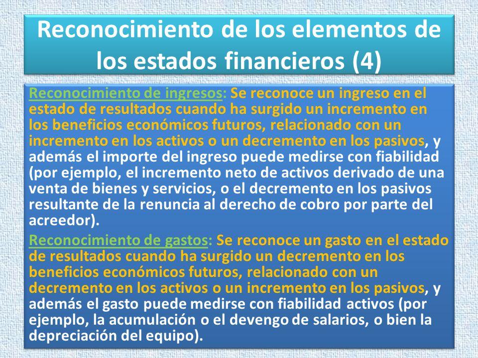 Reconocimiento de los elementos de los estados financieros (4)