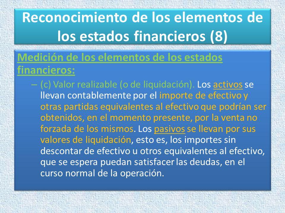 Reconocimiento de los elementos de los estados financieros (8)