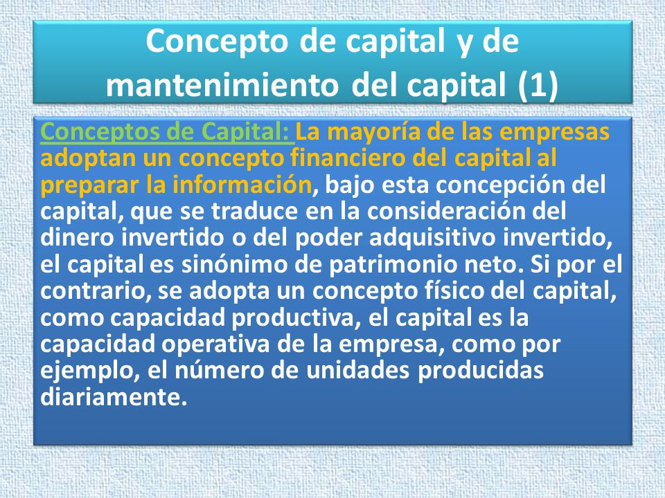Concepto de capital y de mantenimiento del capital (1)