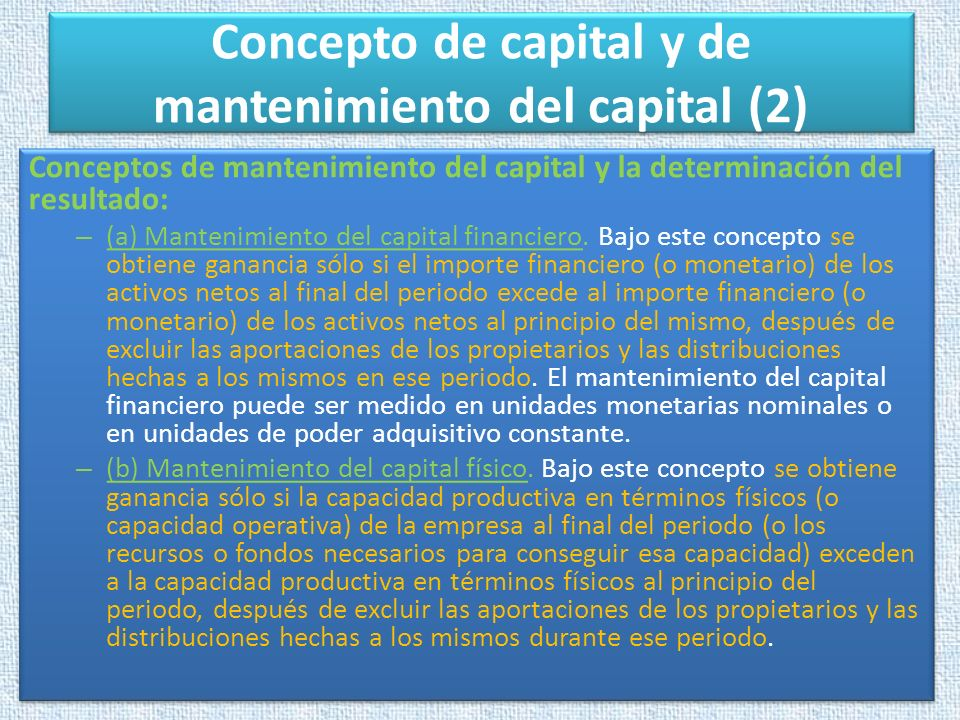 Concepto de capital y de mantenimiento del capital (2)