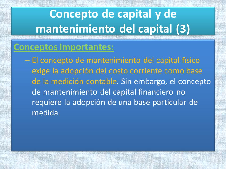 Concepto de capital y de mantenimiento del capital (3)