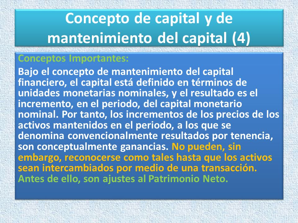Concepto de capital y de mantenimiento del capital (4)