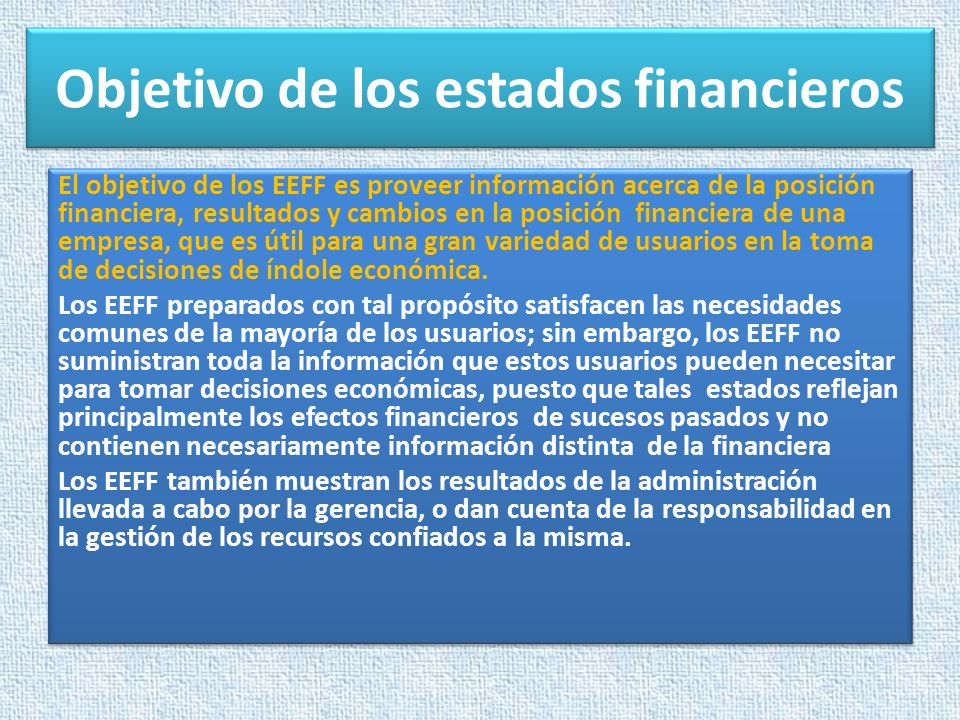 Objetivo de los estados financieros