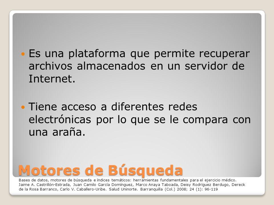 Es una plataforma que permite recuperar archivos almacenados en un servidor de Internet.