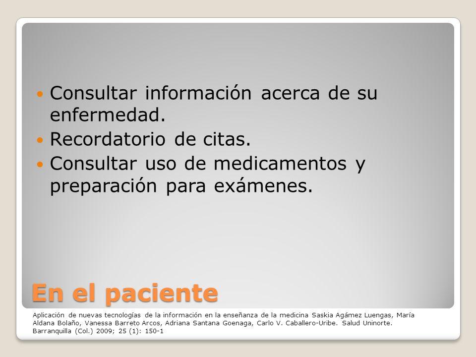 En el paciente Consultar información acerca de su enfermedad.