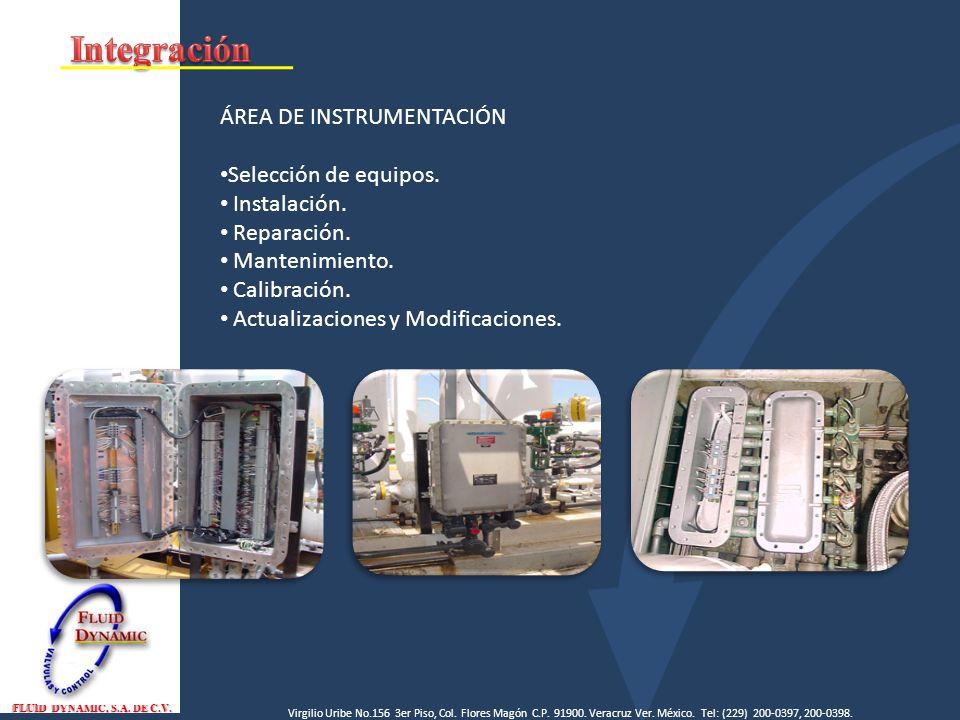 Integración ÁREA DE INSTRUMENTACIÓN Selección de equipos. Instalación.