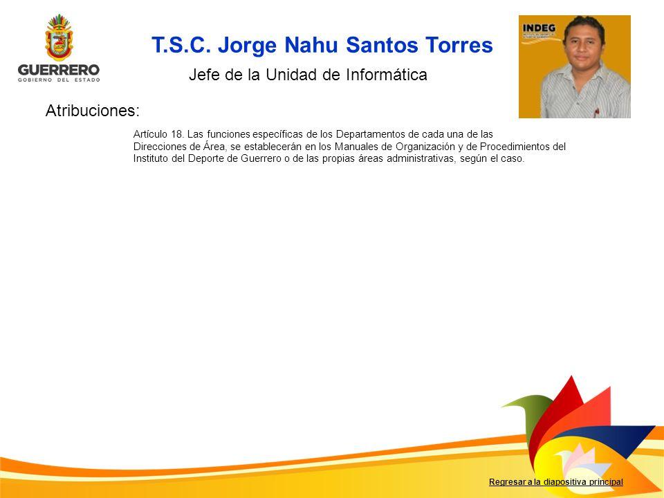T.S.C. Jorge Nahu Santos Torres
