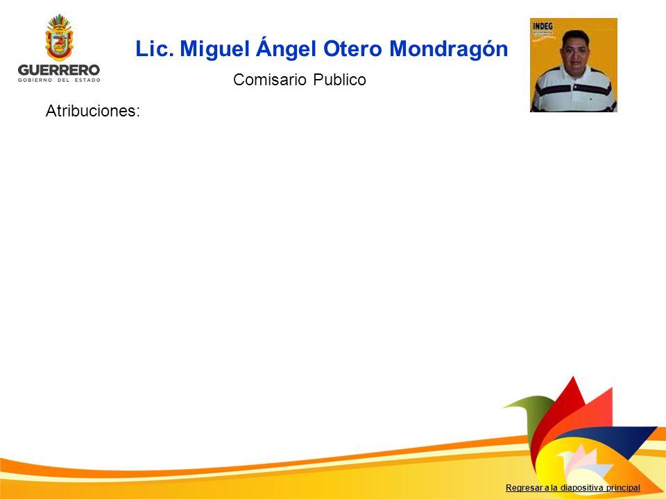 Lic. Miguel Ángel Otero Mondragón