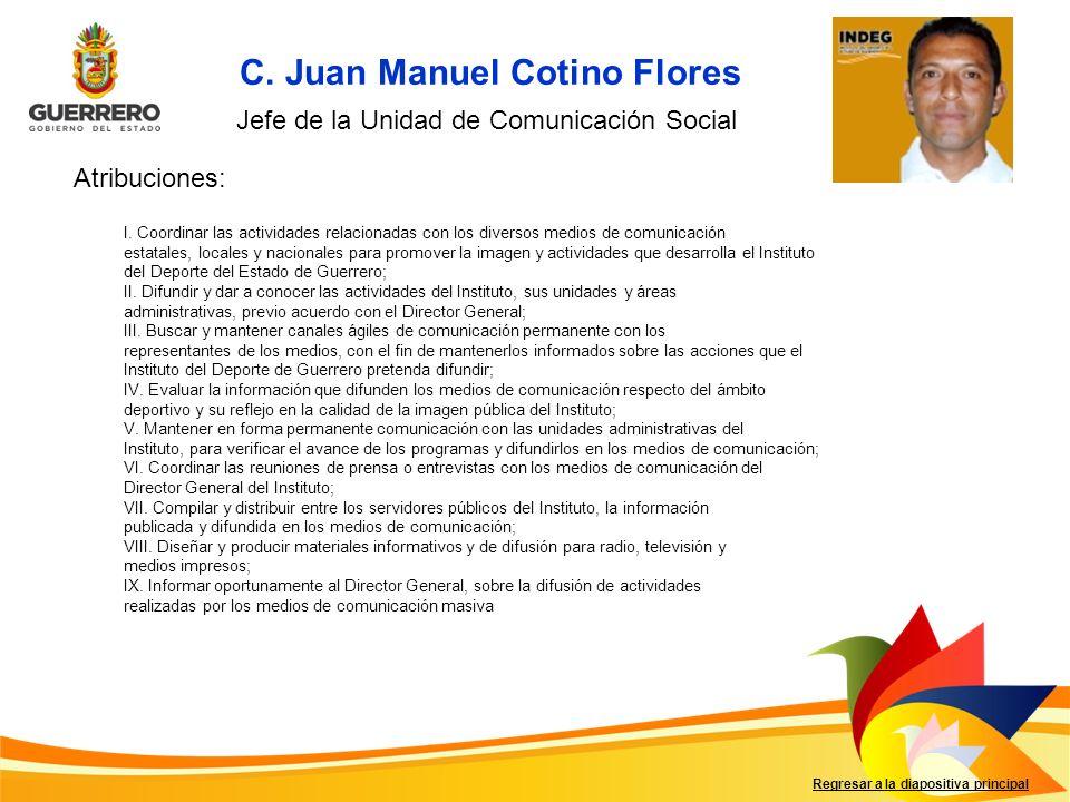 C. Juan Manuel Cotino Flores