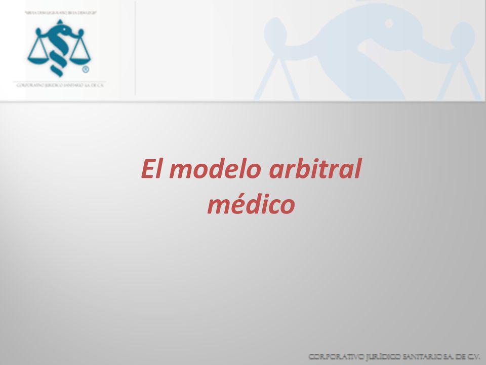 El modelo arbitral médico