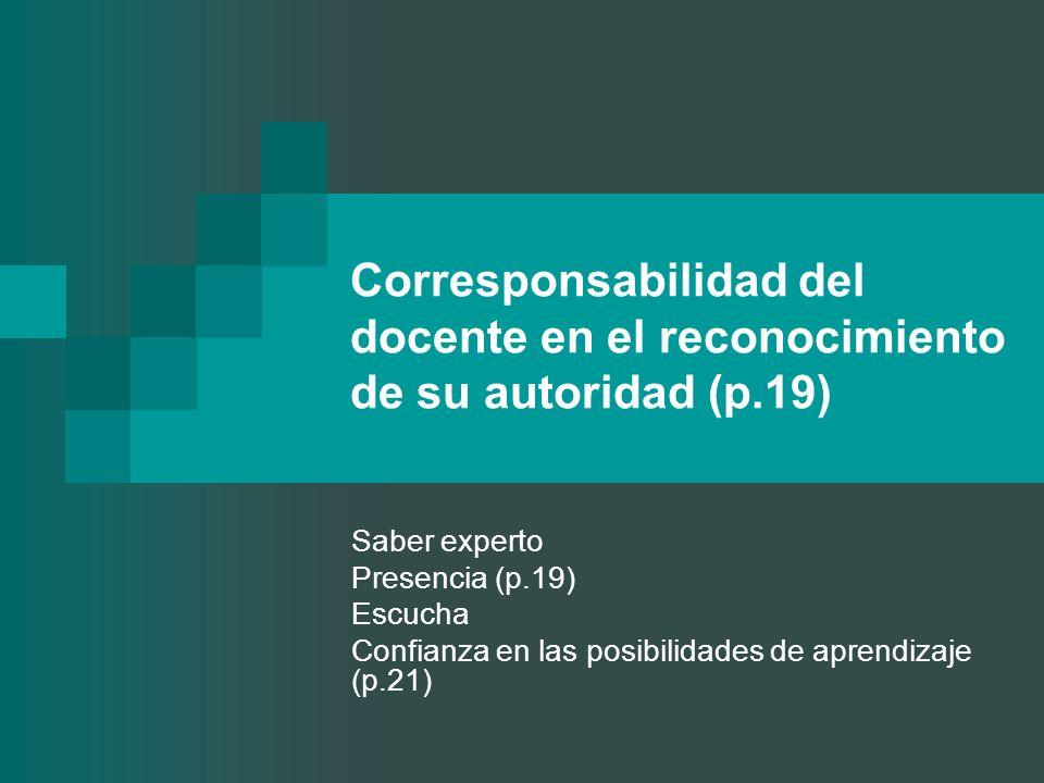 Corresponsabilidad del docente en el reconocimiento de su autoridad (p