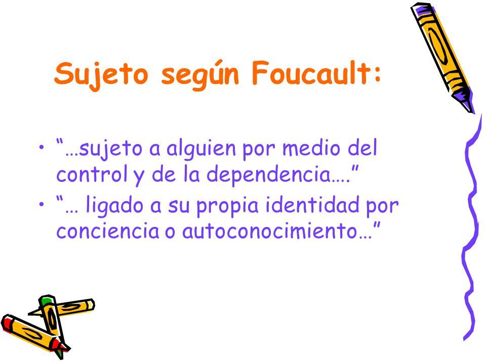 Sujeto según Foucault:
