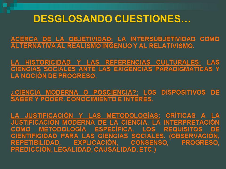 DESGLOSANDO CUESTIONES…