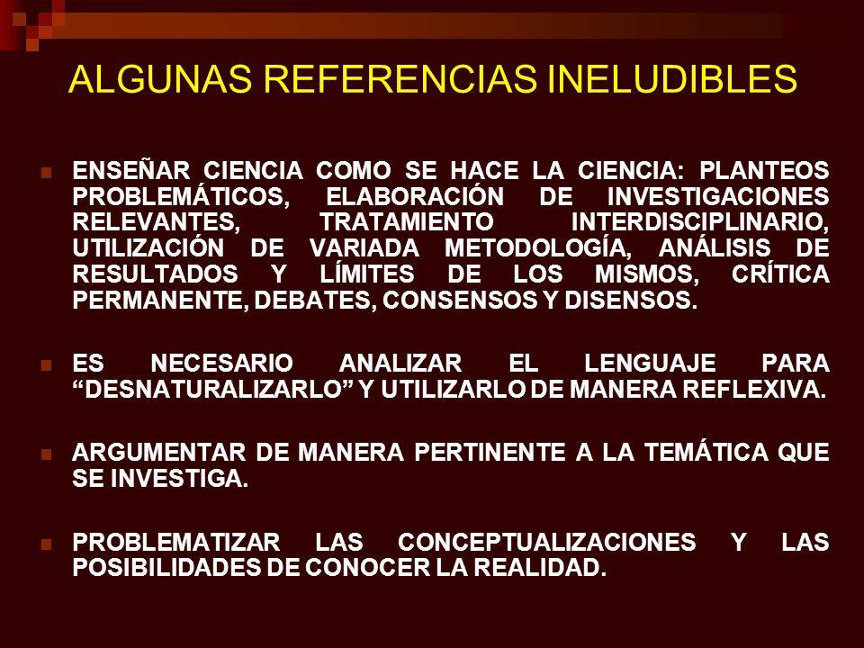 ALGUNAS REFERENCIAS INELUDIBLES