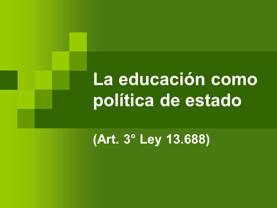 La educación como política de estado