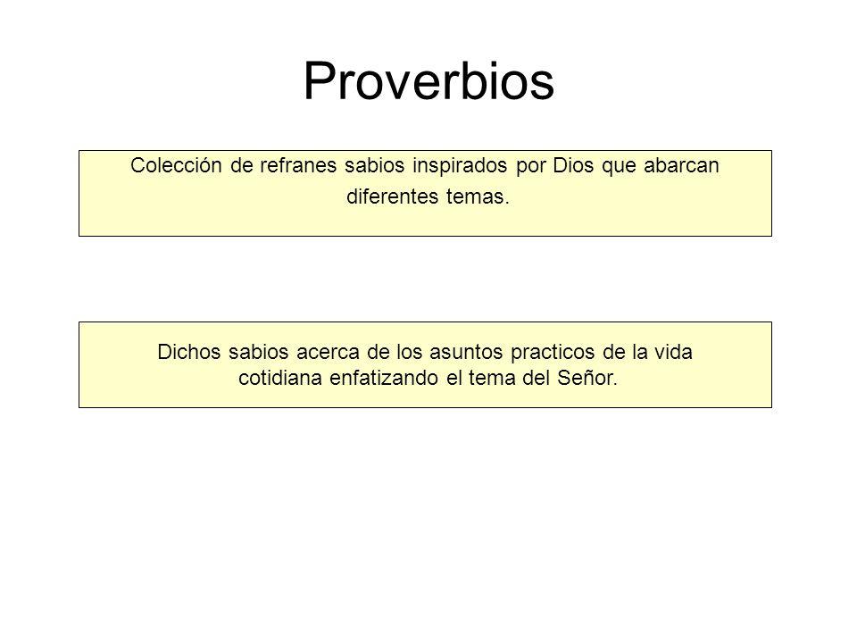 Proverbios Colección de refranes sabios inspirados por Dios que abarcan. diferentes temas. Dichos sabios acerca de los asuntos practicos de la vida.