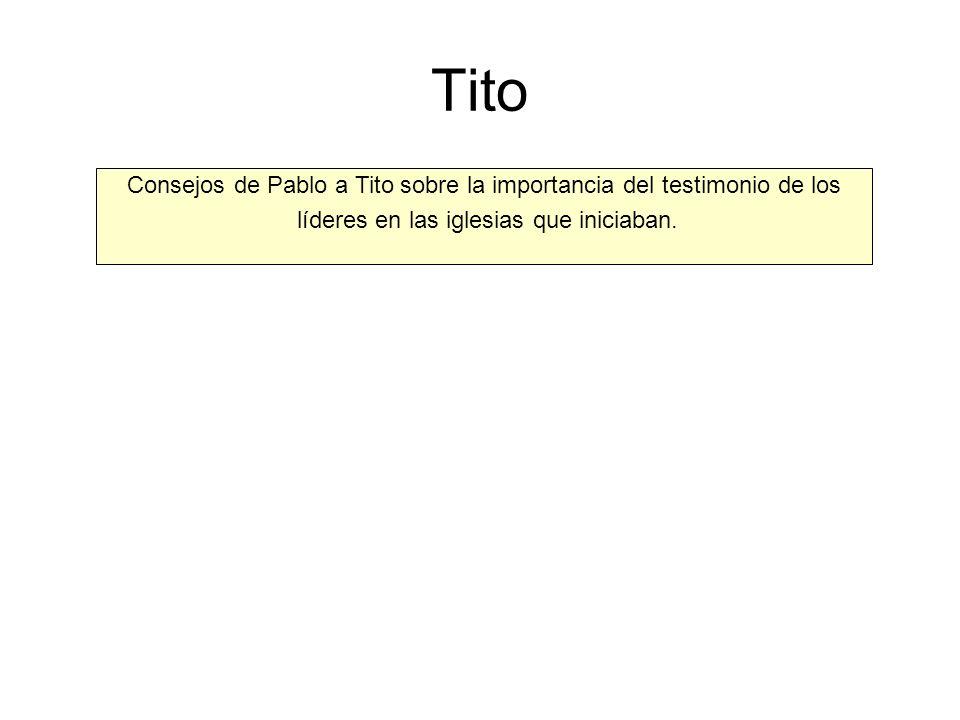 Tito Consejos de Pablo a Tito sobre la importancia del testimonio de los.