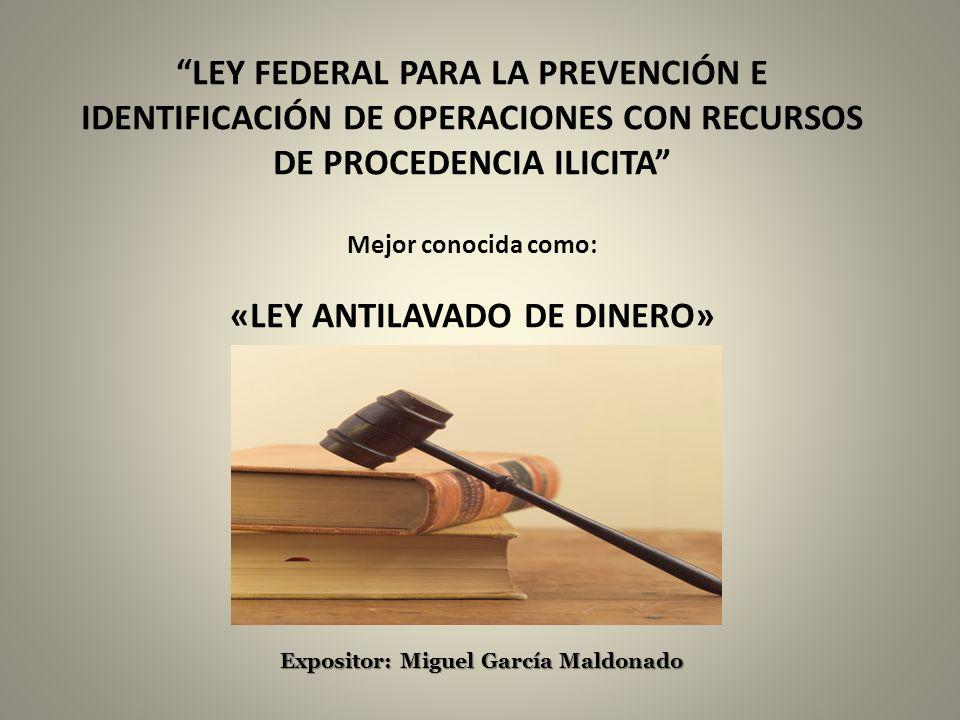 «LEY ANTILAVADO DE DINERO»