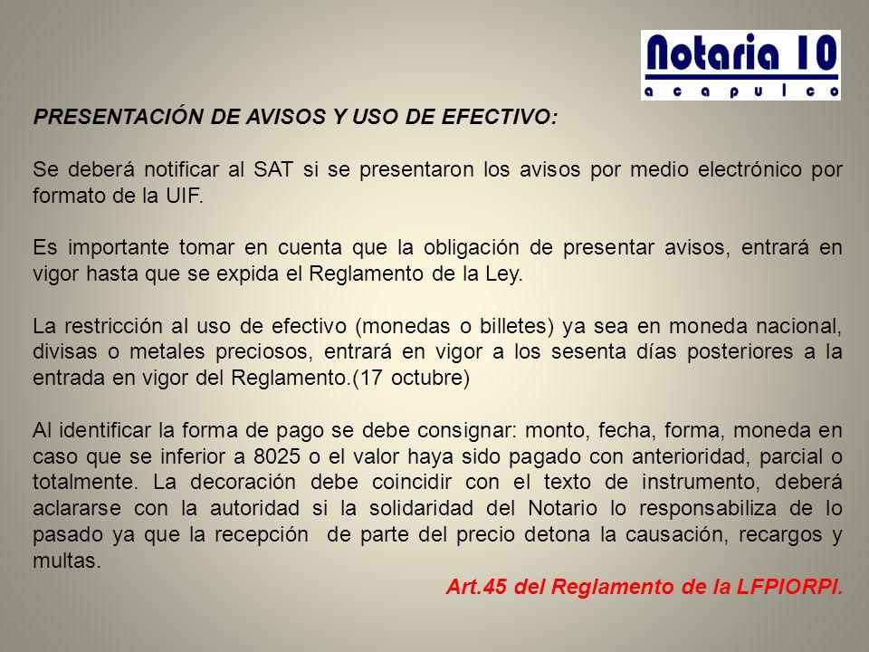 PRESENTACIÓN DE AVISOS Y USO DE EFECTIVO: