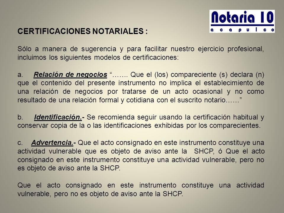 CERTIFICACIONES NOTARIALES :
