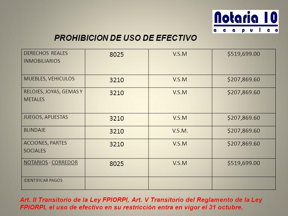 PROHIBICION DE USO DE EFECTIVO