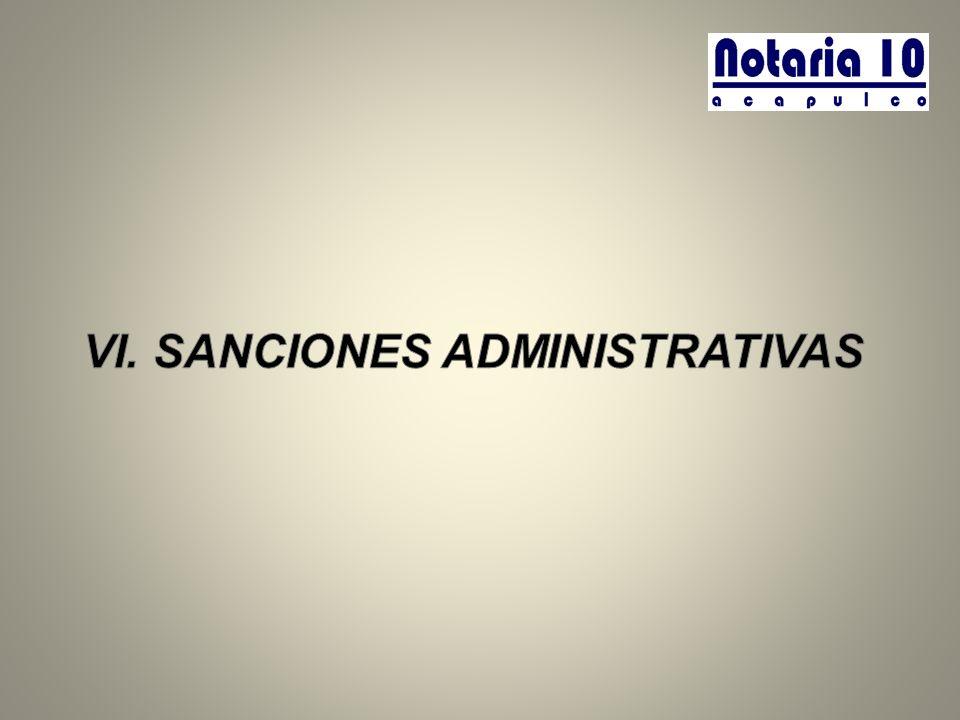 VI. SANCIONES ADMINISTRATIVAS