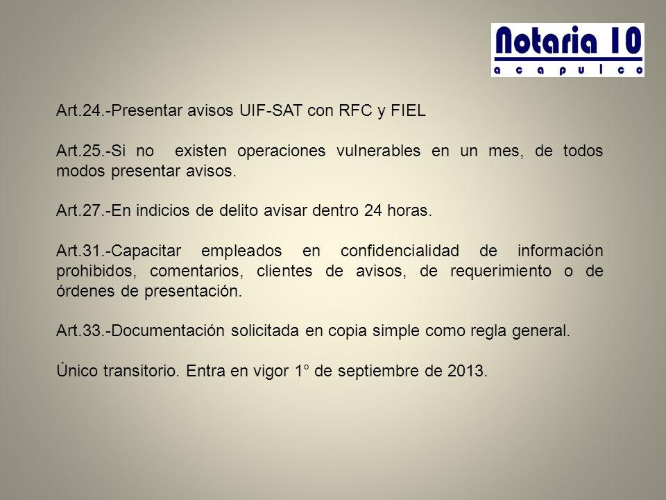Art.24.-Presentar avisos UIF-SAT con RFC y FIEL