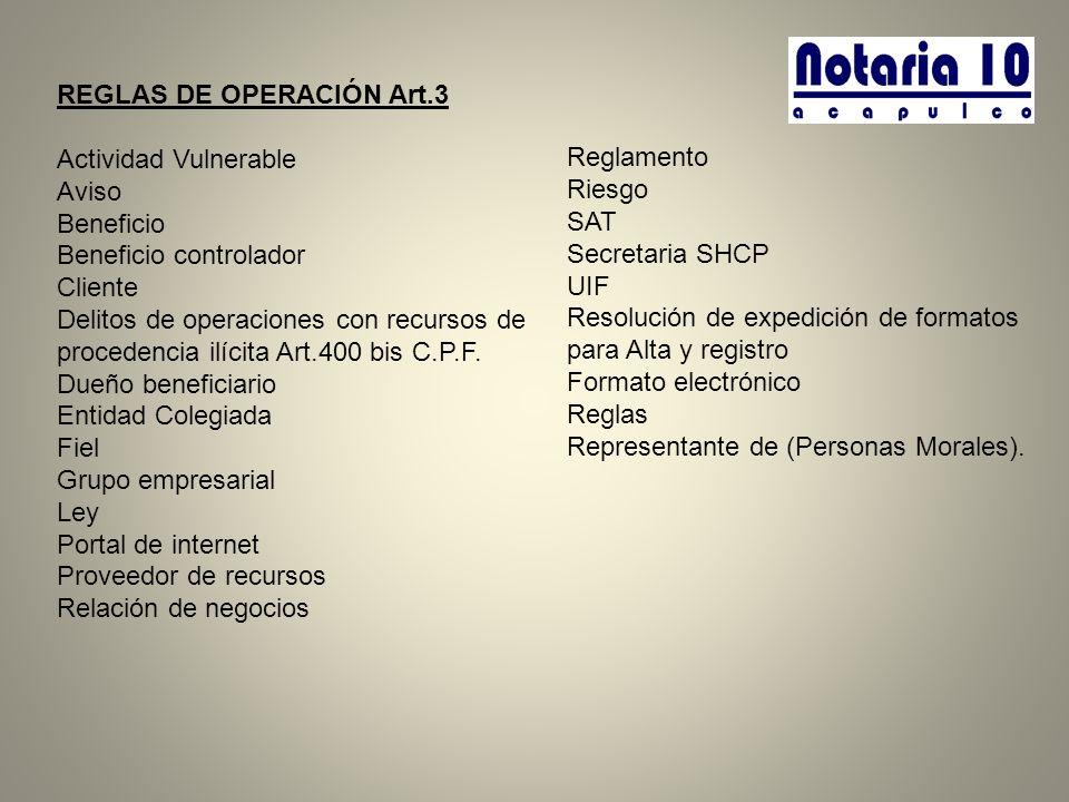 REGLAS DE OPERACIÓN Art.3