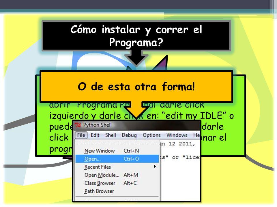 Cómo instalar y correr el Programa Puede Abrirlo de esta manera!